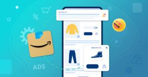 Amazon Ads : On vous dit tout sur la plateforme publicitaire
